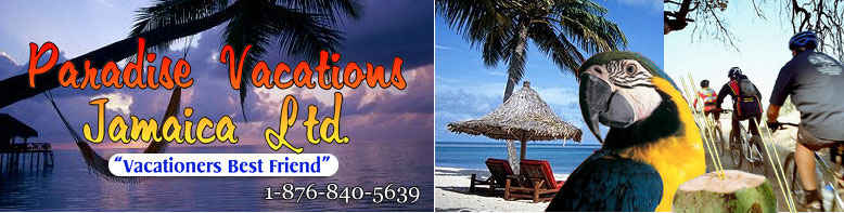 Paradise Transport Service Montego Bay, Jamaica - St. James PO # 2, Jamaica West Indies -  http://www.paradisevacationsjamaica.com; E-mail: paradisevacationsja@yahoo.com